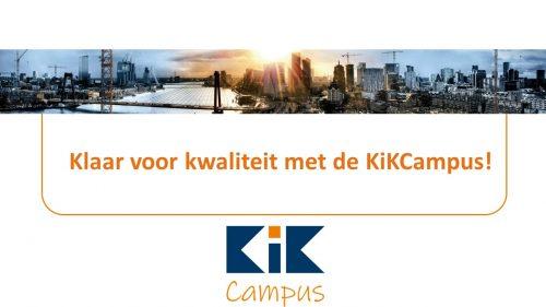 Bekijk de video: Klaar voor kwaliteit met de KiKCampus!